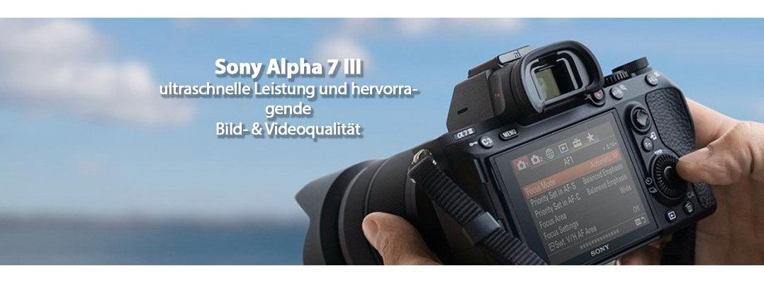 Sony Alpha 7III mit Objektiven bei Foto Seitz