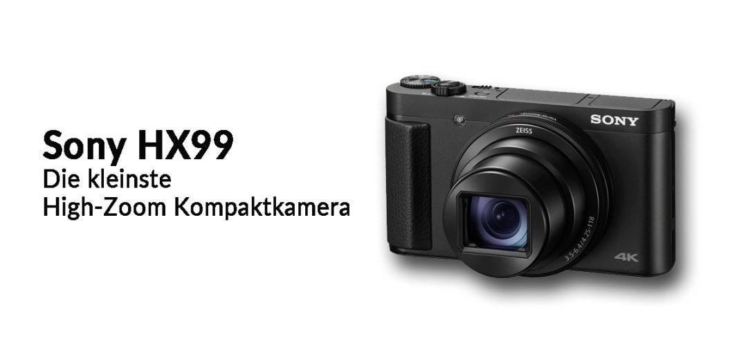 Sony HX99 Highzoom bei Foto Seitz